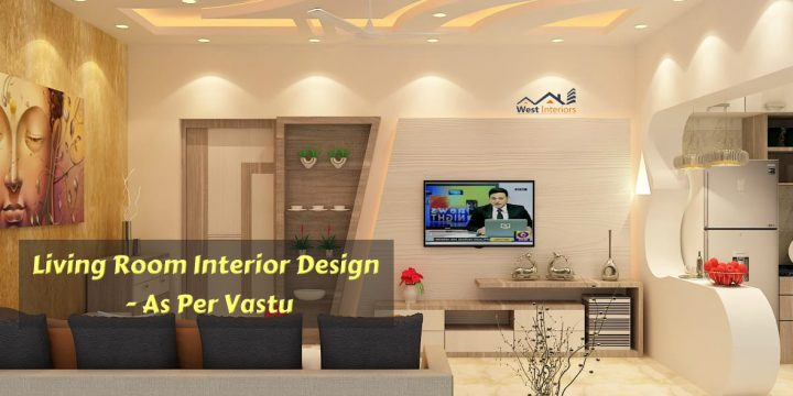 Living Room Interior Design Idea as per Vastu